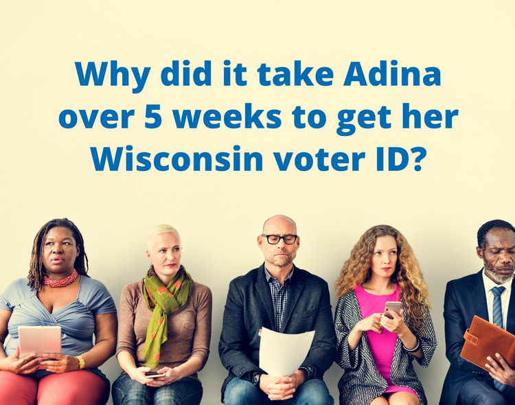 Adina's Voter ID Story: Frustration at the Wisconsin DMV