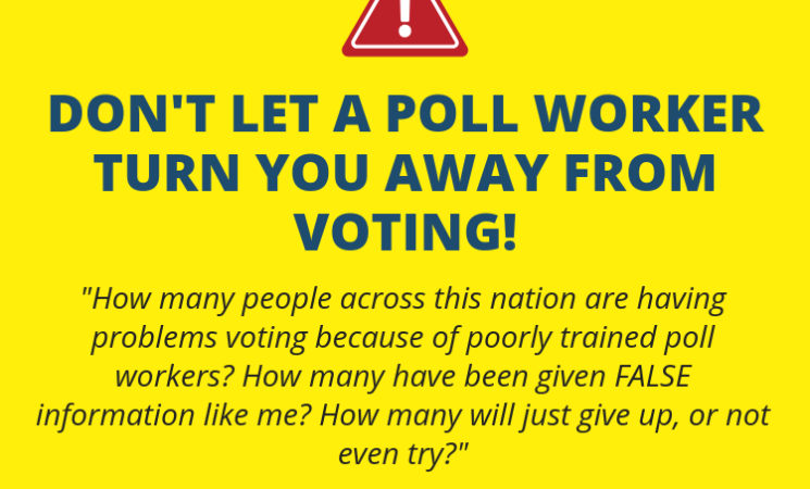 Poorly trained poll workers disenfranchise voters – It just happened to me!