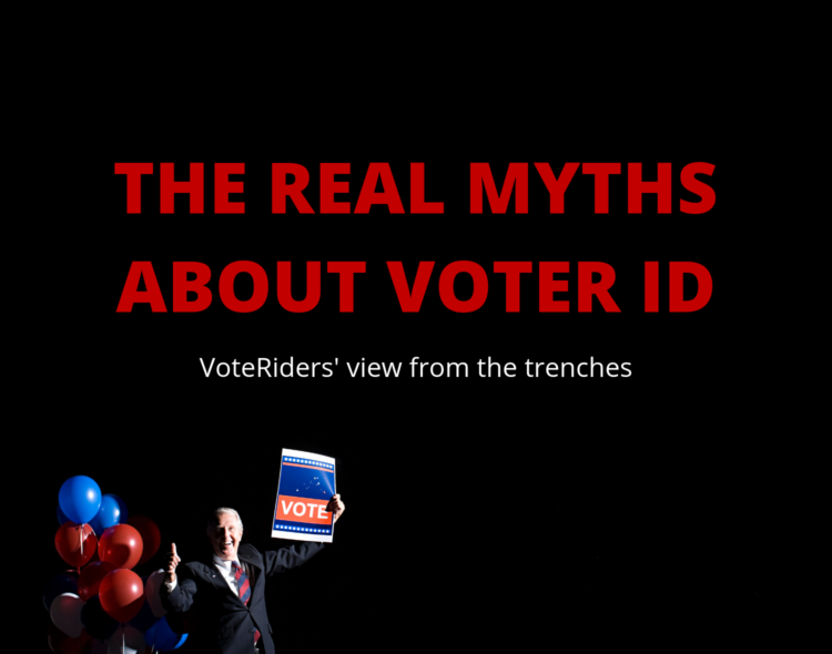 The REAL Myths about voter ID: VoteRiders' view from the trenches