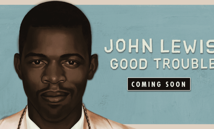 """John Lewis """"Good Trouble"""" Voting Rights Campaign Launches on Juneteenth"""